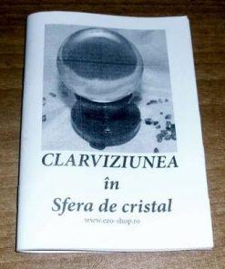 Clarviziunea in sfera de cristal